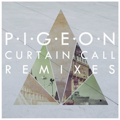 Curtain Call Remixes