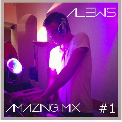 DJ Alewis Amazing Mix #1
