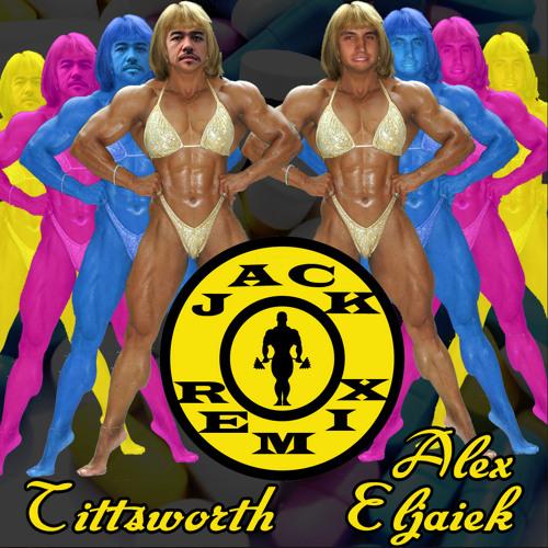 Breach- Jack - Tittsworth & Alex Eljaiek Remix