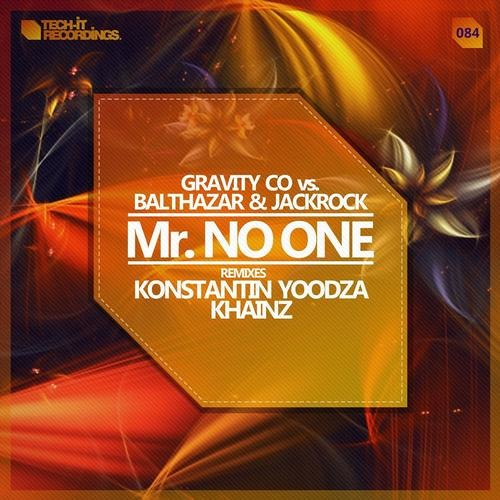 Gravity Co. & Balthazar & JackRock - Mr. No One (Konstantin Yoodza Remix) [Tech-It Recordings]