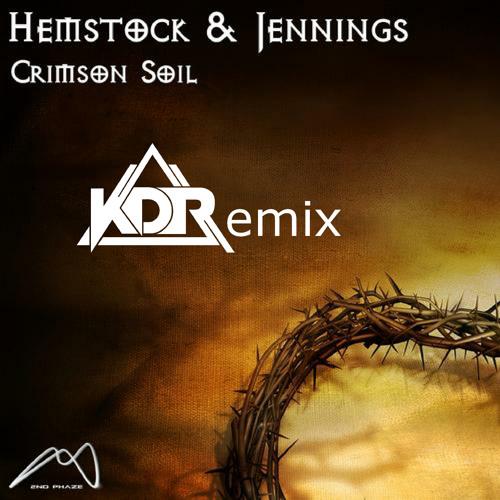 Hemstock & Jennings - Crimson Soil (KDR 2013 Remix) DEMO