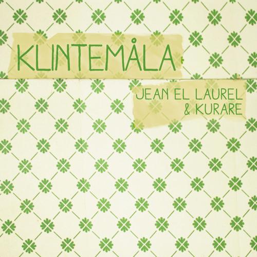 Jean el Laurel & Kurare - Klintemåla