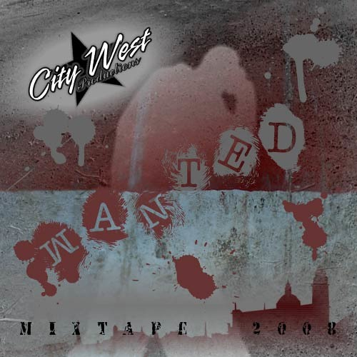 City West - Wanted Mixtape 2008 (Snippets)