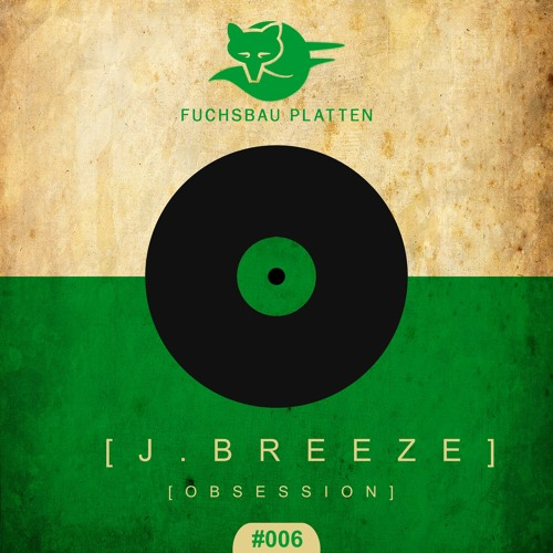 J. Breeze - Obsession (Valt Libert Remix)