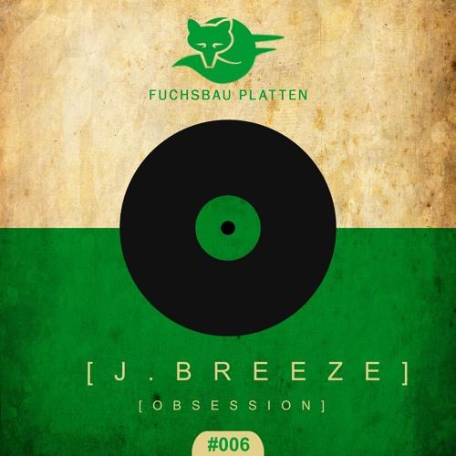 J. Breeze - Obsession (Chris Cherry Remix)