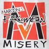 """Maroon 5 """"Misery"""" - Fakemen version"""