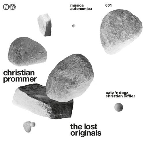 The Lost Originals - Christian Prommer (Preview) I Musica Autonomica 001
