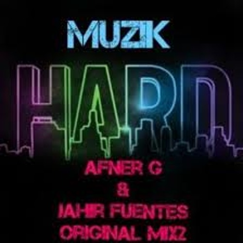 Muzik Hard (DJ Jickler Only 4 My Friends Mix) Descarga Ya!!!