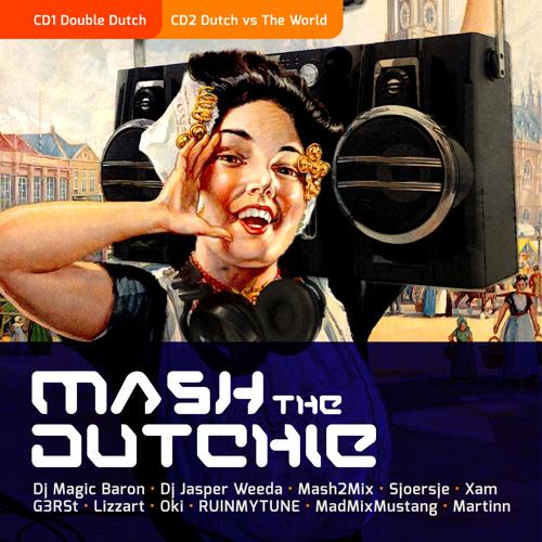Mash The Dutchie CD2: Dutch vs. The World