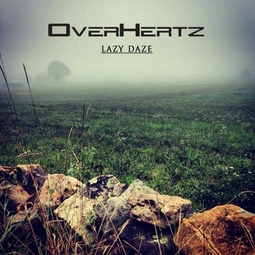 OverHertz - Lazy Daze