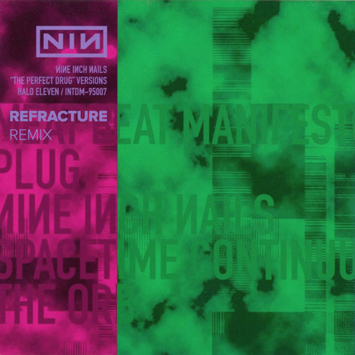 Nine Inch Nails - The Perfect Drug (Refracture Remix)