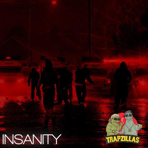 Trapzillas - Insanity