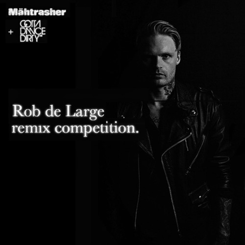 Rob De Large - Jacques Nh2 & N.Y.H ( REMIX COMPETITION)