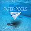 Paper Pools (Smija Mashup)