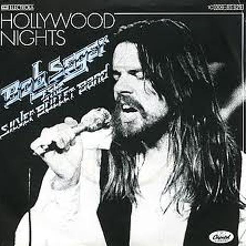 Hollywood Nights (Seany D Mix)Bob Seger