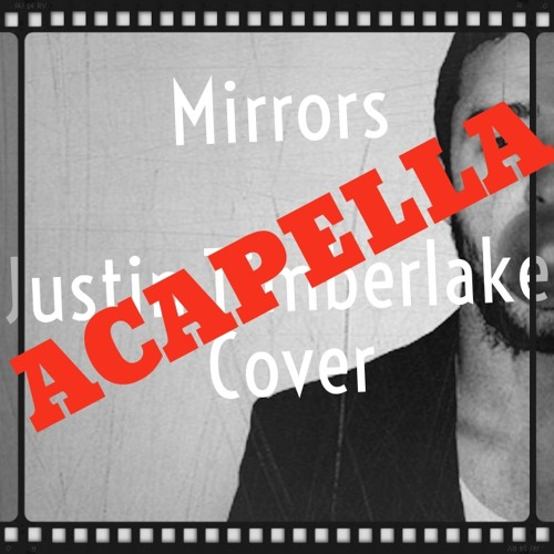 Mirrors [acapella/cover]