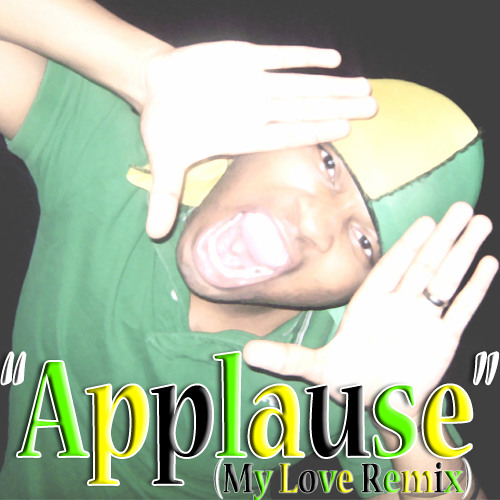 Lady Gaga - Applause (My Love Remix)