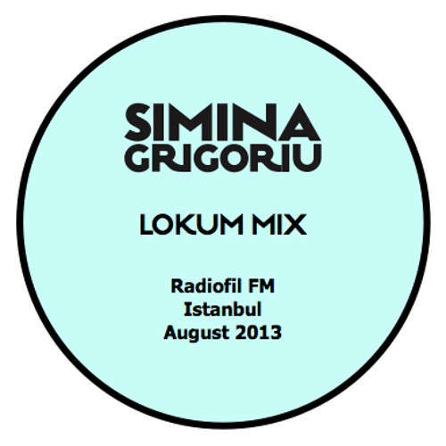 Simina Grigoriu - LOKUM Mix
