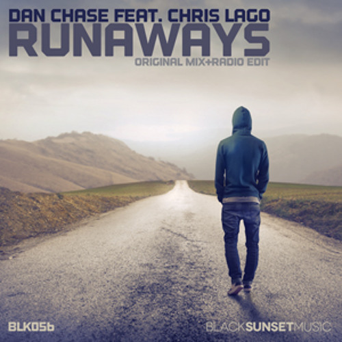 Dan Chase feat. Chris Lago -Runaways (Ishaп ‡  Remix) *FREE DOWNLOAD*