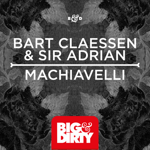 Bart Claessen & Sir Adrian - Machiavelli (OUT NOW)
