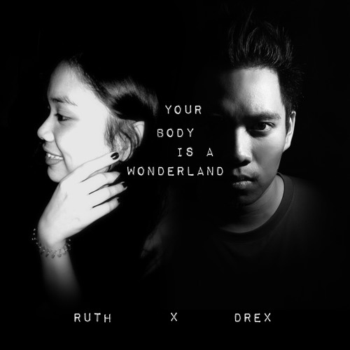 Your Body Is A Wonderland - John Mayer (Cover by Ruth and Drex) #SCPhils