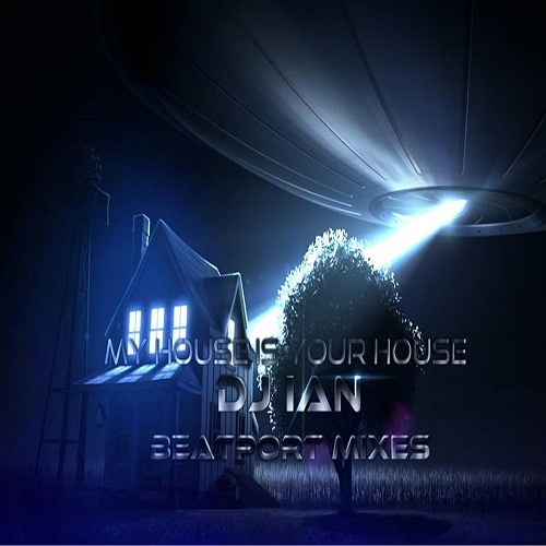 My House Is Your House - Beatport Mixes 2013