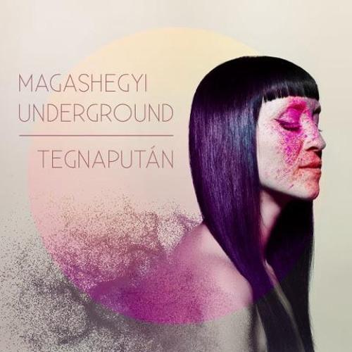 Magashegyi Underground - Árnyékok (Beck Zoli)