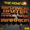 Maximus Baxter ft Aaron Soul - Warrior (Tuff Culture UKG Remix)