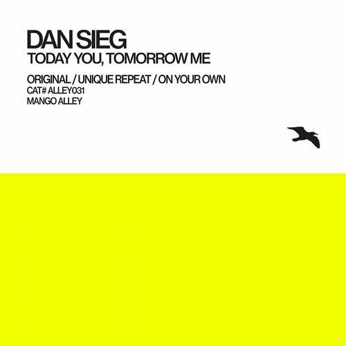 Dan Sieg - Today You, Tomorrow Me (7AM Mix) [Mango Alley]