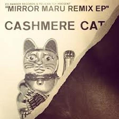 Mirror Maru Feadz & Kito remix