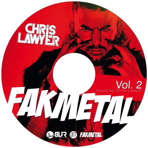 Chris Lawyer - Fakmetal Vol. 2. (DJ Mix)