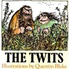 The Twits; an audio book