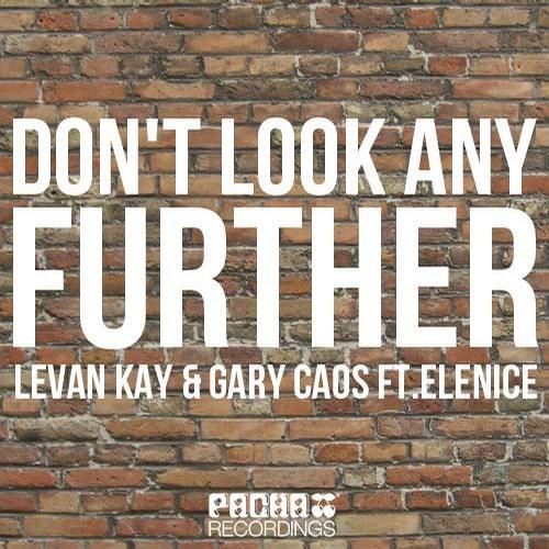 Levan Kay Ft Gary Caos Helen.K-Don't Look Any Further (Babysitters & Deep Criminal Remix)