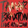 Tamar Braxton - Love and War (Album Sampler)
