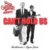 Cant Hold Us Feat. Ray Dalton (Big Gigantic Remix)