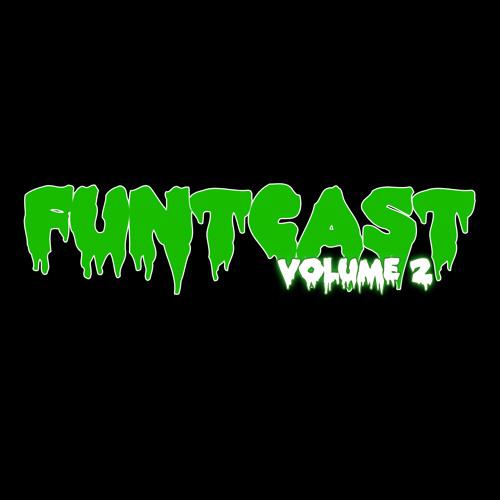 FuntCast - Volume 2 (feat. Cookie Monsta, Eddie K & Badklaat)