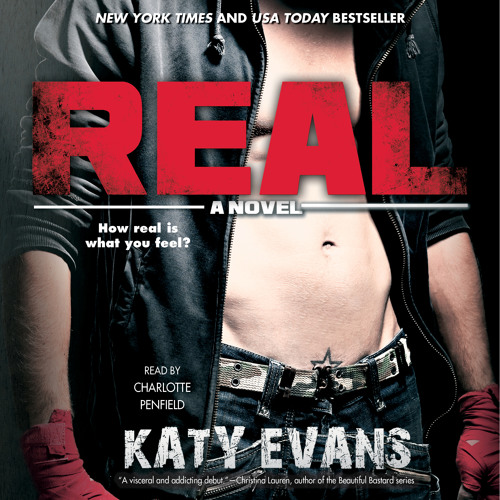 REAL by Katy Evans Clip 1