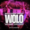 WOLO (We Only Live Once) (MD Electro & Skyfreak Remix)