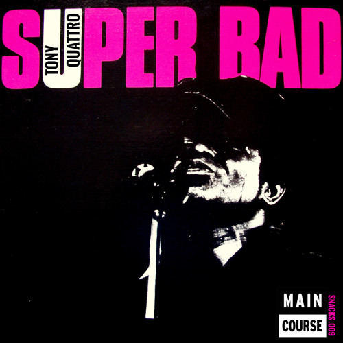 Tony Quattro - Superbad (SNACKS.009 // Main Course)