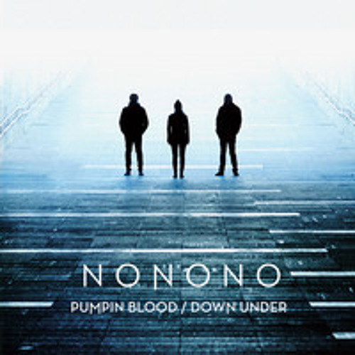 NoNoNo 'Pumpin' Blood' (The Shapeshifters Remix)