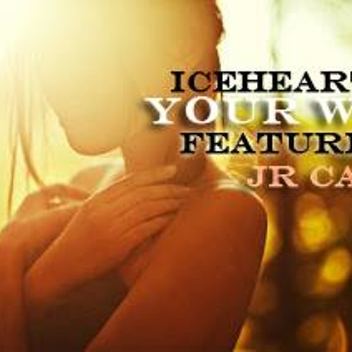 "ICEHEARTED FT. JR CALI ""Your Way""(prod by TaeMoney)"