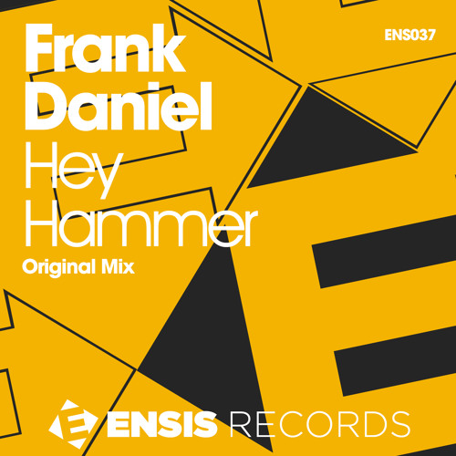 Frank Daniel - Hey Hammer (Original Mix)