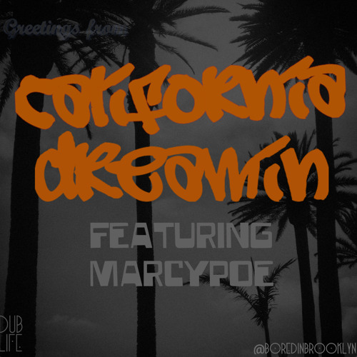 California Dreamin' [Featuring MarcyPoe]