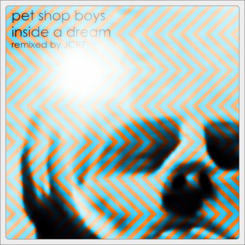 P E T S H O P B O Y S  -  Inside A Dream (Rapid Eye Movement Remix by JCRZ)