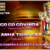 KANHA TUJHI GAAY-  { DAHI HANDI SPECIAL} REMIX. GNK PRODUCTION.[ DJ GANESH, DJNEET & DJ KUNAL ]