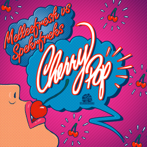 Melleefresh vs SpekrFreks - Cherry Pop (Original Mix)