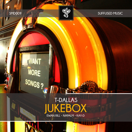 SMD009 T-Dallas - Jukebox EP [Suffused Music]