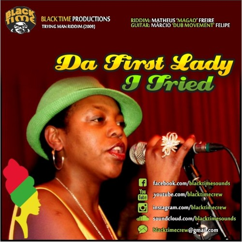 DA FIRST LADY - I TRIED (BLACK TIME PROD.)