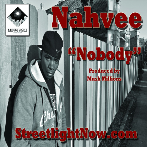 "Nahvee - ""Nobody"" Prod. by CinemaGraphic"