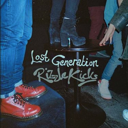 Rizzle Kicks - Lost Generation(dr Palo Remix) FREE DOWNLOAD